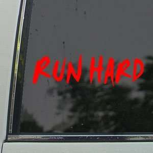 Run Hard Red Decal Truck Bumper Window Vinyl Red Sticker