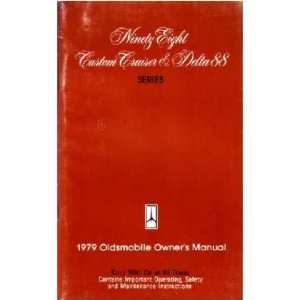 1979 OLDSMOBILE 98 DELTA 88 CRUSIER Owners Manual Guide
