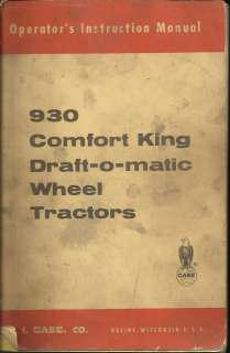 CASE 930 COMFORT KING DRAFT O MATIC WHEEL TRACTORS OPERATORS MANUAL