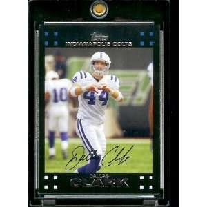 Topps Football # 202 Dallas Clark   Indianapolis Colts   NFL Trading