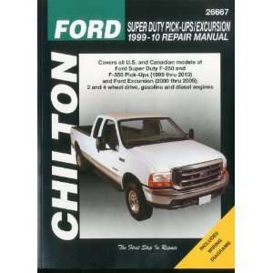 Ford Super Duty Pick ups & Excursion, 1999 2010 (Chiltons