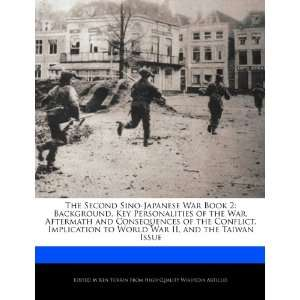 Sino Japanese War Book 2 Background, Key Personalities of the War