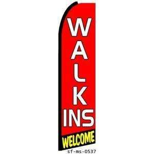 Walk Ins Welcome Extra Wide Swooper Feather Business Flag
