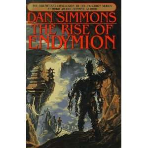 The Rise of Endymion (Hyperion Series) [Hardcover] Dan Simmons Books
